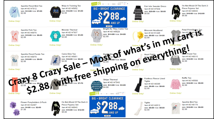 Crazy 8 Crazy Sale March 16 $2.88